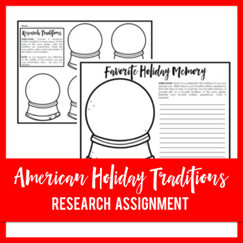 United States Holiday Traditions Research Assignment