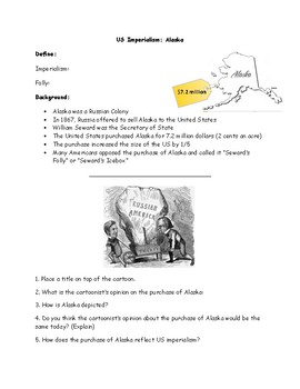 United States Imperialism Alaska Worksheet with Political Cartoon