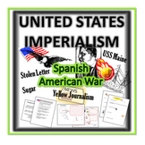 United States Imperialism-  Spanish-American War