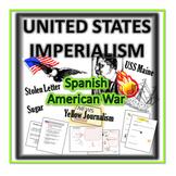 United States Imperialism-  Spanish-American War