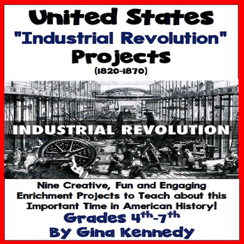Industrial Revolution Projects, Enrichment Writing & Research Projects
