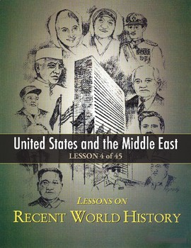 United States & Middle East, RECENT WORLD HISTORY LESSON 4/45, Class Game+Quiz