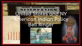 United States/New York  American Indian Policy Bell Ringer