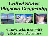 United States Physical Geography Review Game: I Have Who Has