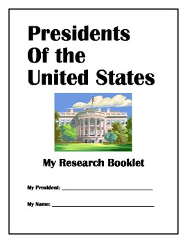 United States President Research and Presentation Booklet