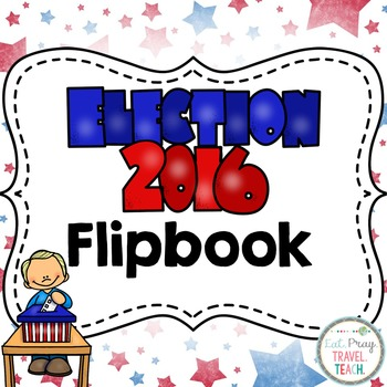 United States 2016 Presidential Election Flip Book