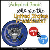 United States Presidents Adapted Books { Level 1 and Level 2 }