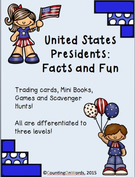 United States Presidents: Facts and Fun