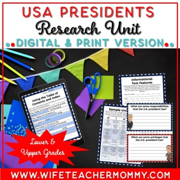U.S. Presidents Unit- A Research Unit for United States Presidents!