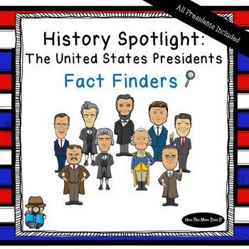 United States Presidents Unit - Fact Finders Notebooking Pages - All Presidents