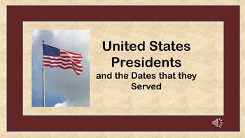 United States Presidents and the Dates they Served