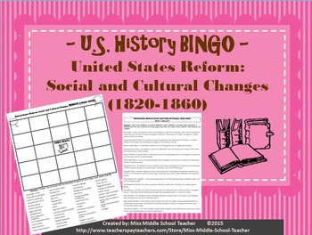 United States Reform: Social and Cultural Changes BINGO (1820-1860)