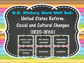 United States Reform: Social and Cultural Changes Word Wall Set (1820-1860)
