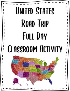 United States Road Trip Full Day Classroom Activity