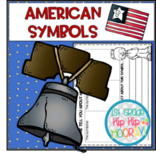 American Symbols...Informational Text and Activities for the Primary Child!