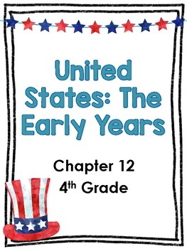 United States The Early Years Chapter 12