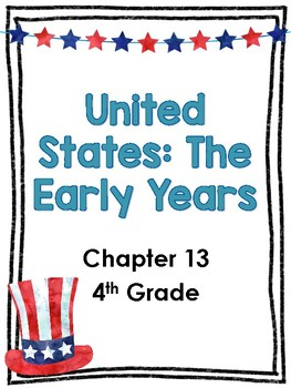 United States The Early Years Chapter 13