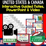 United States and Canada Guided Notes and PowerPoints, Geo