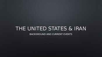 United States and Iran - History and Summary of Current Conflict