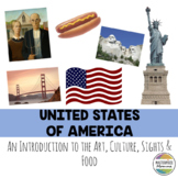 United States of America: An Introduction to the Art, Culture, Sights, and Food