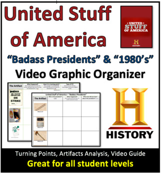 "United Stuff of America - ""1980's"" & ""Badass Presidents"" Video Graphic Organizer"