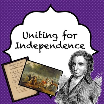 Uniting for Independence guided power point lesson