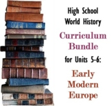 Units 5-6 Curriculum Bundle for World History (Early Modern Europe)