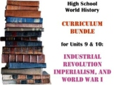 Units 9-10 Curriculum Bundle World History (Industrialization, Imperialism, WWI)