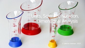 Units, Scientific Notation and Dimensional Analysis