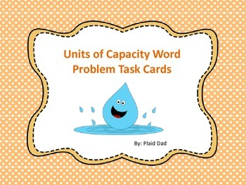 Units of Capacity Word Problem Task Cards