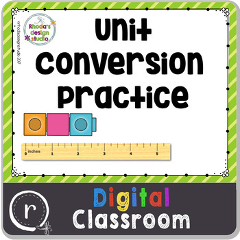Units of Measurement Conversion Practice Google Slides Classroom Paperless