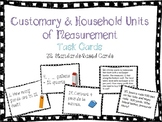 Units of Measurement {Customary and Household} Task Cards