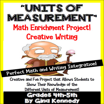 Units of Measurement Math & Writing Enrichment Project
