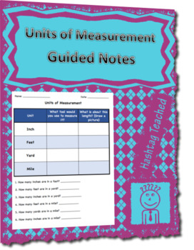 Units of Measurement Guided Notes