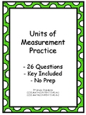 Units of Measurement Practice - 26 Questions - Key Included - 5th grade