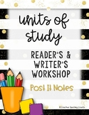 Reader's and Writer's Workshop Post It Notes - Units of Study