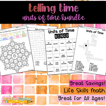 Telling Time: Units of Time Bundle