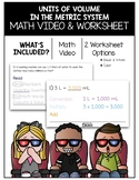 Units of Volume in the Metric System Math Video and Worksheet