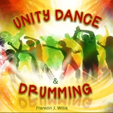 Unity Dance and Drumming Activity