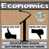 Universal Basic Income Debate for Economics