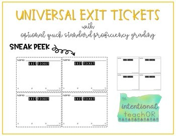 Universal Exit Tickets with Optional Quick Standard Proficiency Grading