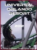 Universal Orlando: A Planet Explorers Guide for Kids
