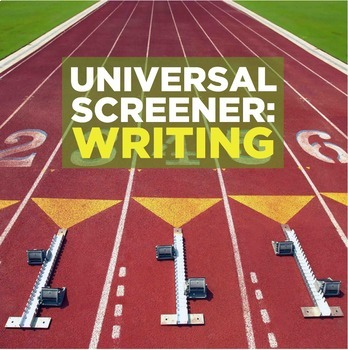 Form: Universal Screener writing form