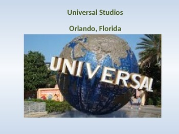 Universal Studios Florida - Power Point - Information Facts Pictures History