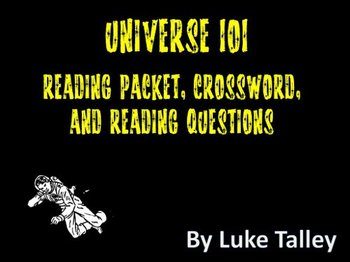universe 101 reading packet crossword and reading questions by