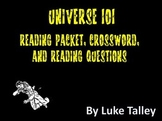Universe 101 Reading Packet, Crossword, and Reading Questions
