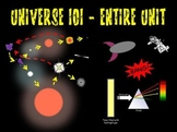 Universe 101 Whole Unit (Intro to Astronomy, Universe Scale, Big Bang, Stars)