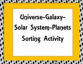 Universe-Galaxy-Solar System-Planets Sorting Activity