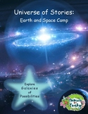 Universe of Stories:  Earth and Space Camp