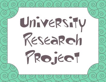 University Research Project (A College Prep Project)